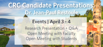 Tier I Canada Research Chair Presentation – Dr. Restoule