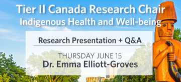 Tier II Canada Research Chair Presentation – Dr. Elliott-Groves