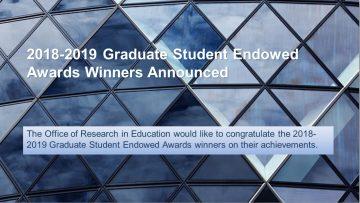 2018-2019 Graduate Student Endowed Awards Winners Announced