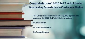 Congratulations! 2020 Ted T. Aoki Prize for Outstanding Dissertation in Curriculum Studies