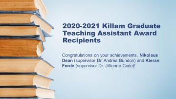 2020-2021 Killam Graduate Teaching Assistant Award Recipients